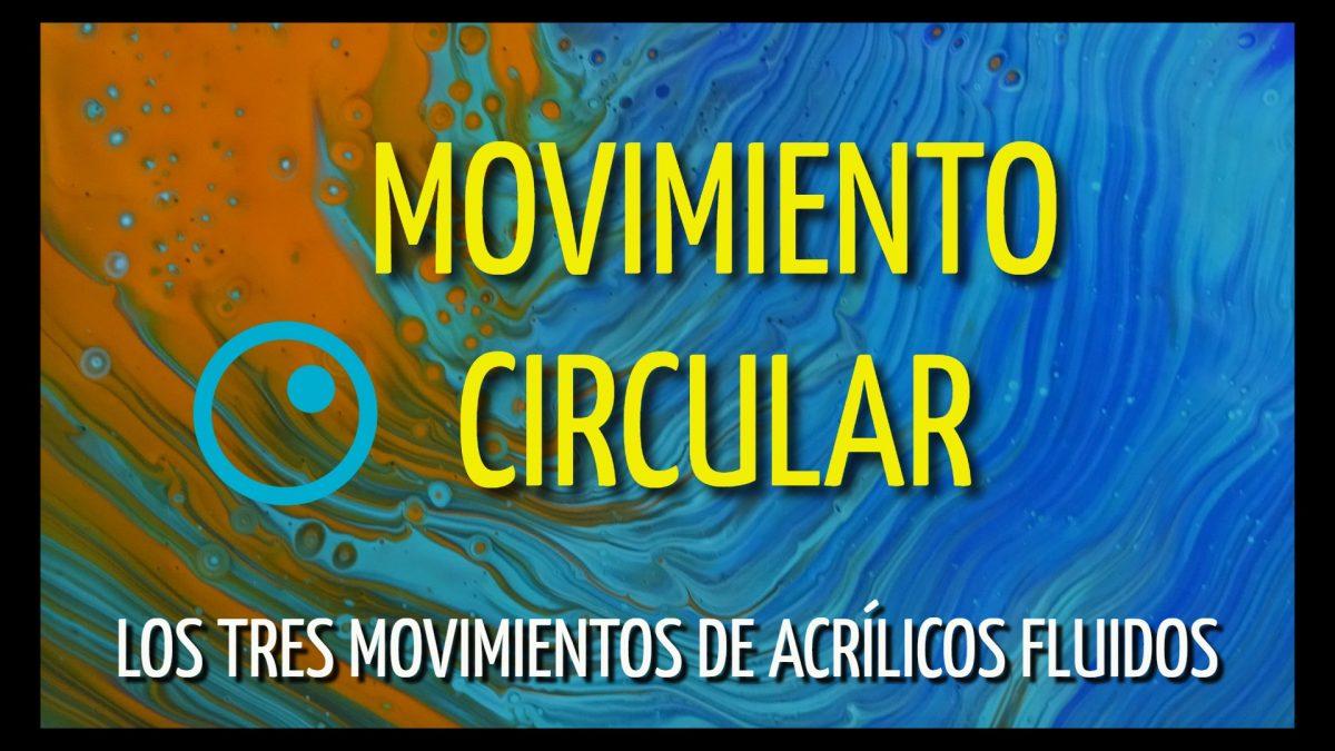 Movimientos ciercular pouring
